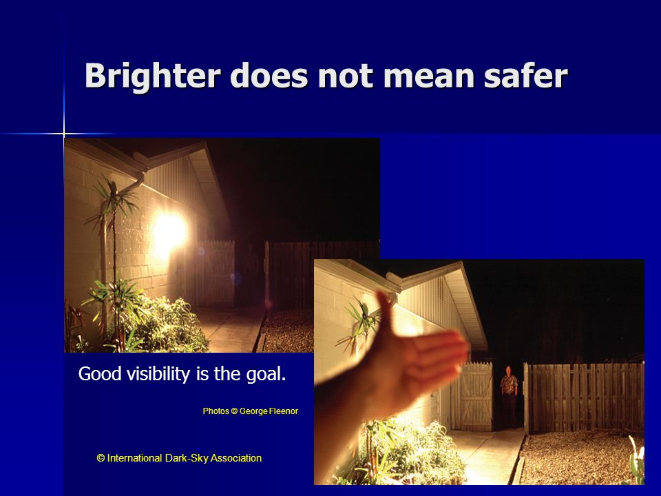 Brighter does not mean safer