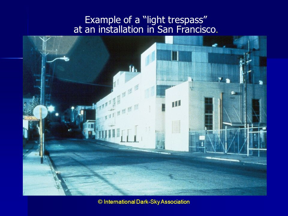Example of a light trespass at an installation in San Francisco.