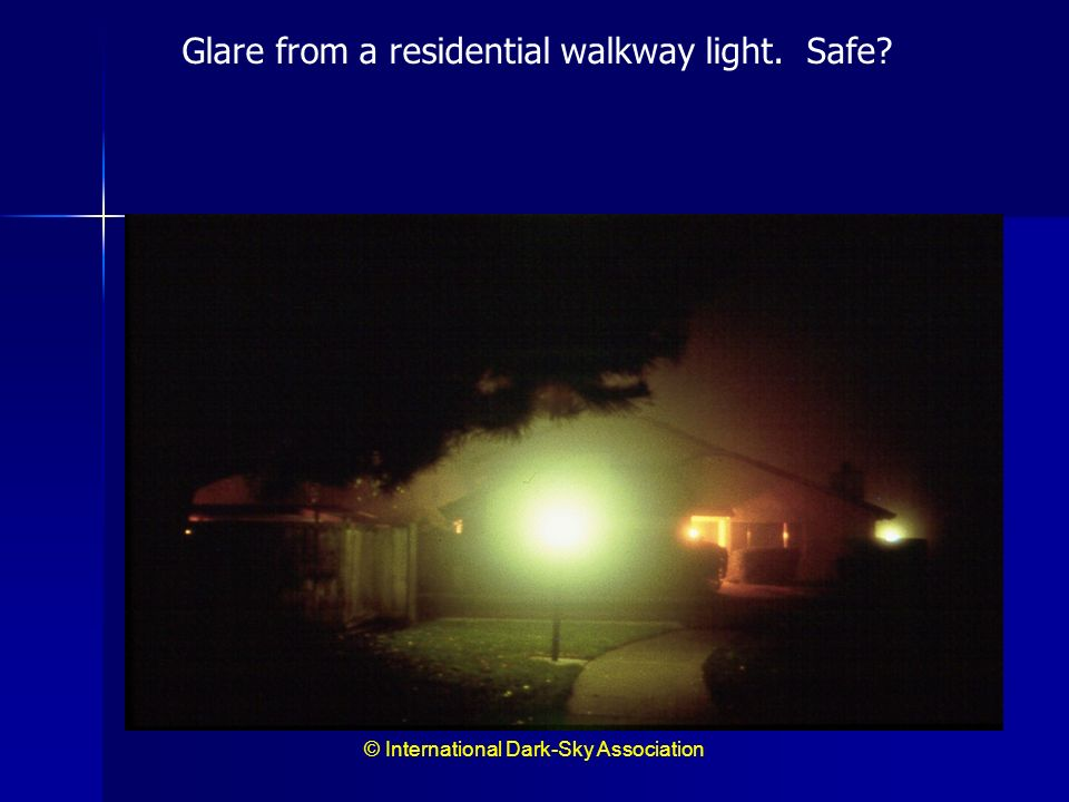 Glare from a residential walkway light. Safe