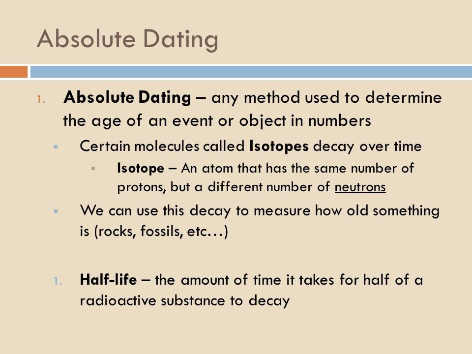 What are the differences between relative and absolute age dating