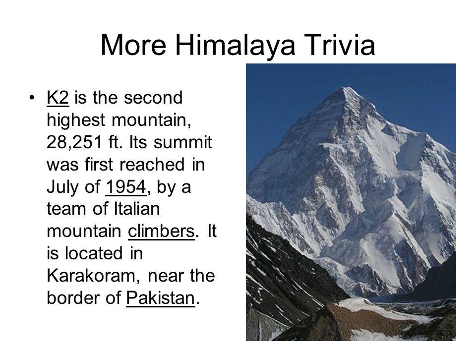 More Himalaya Trivia