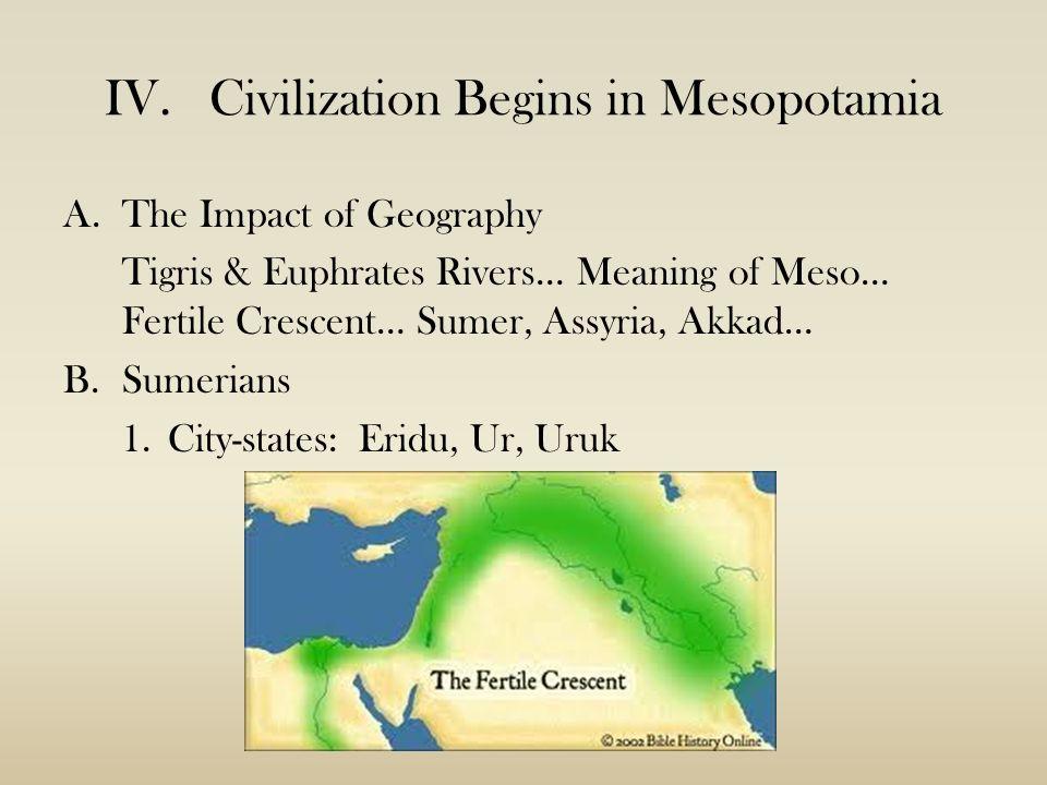 mesopotamian civilization impact The nile's impact on the development of egyptian civilization go to civilizations of mesopotamia agriculture in ancient egypt & mesopotamia related study.
