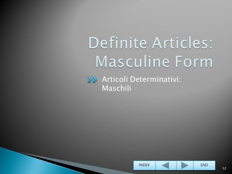 Definite Articles: Masculine Form
