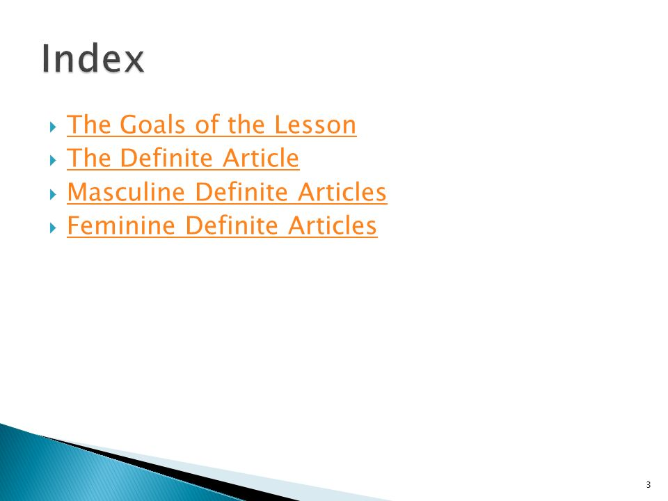 Index The Goals of the Lesson The Definite Article