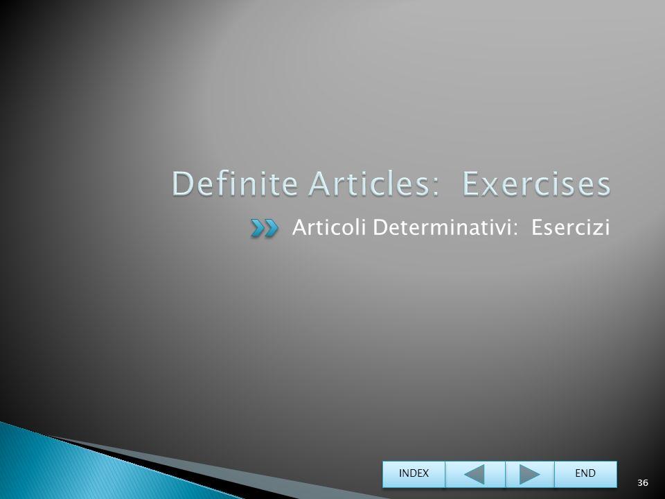 Definite Articles: Exercises