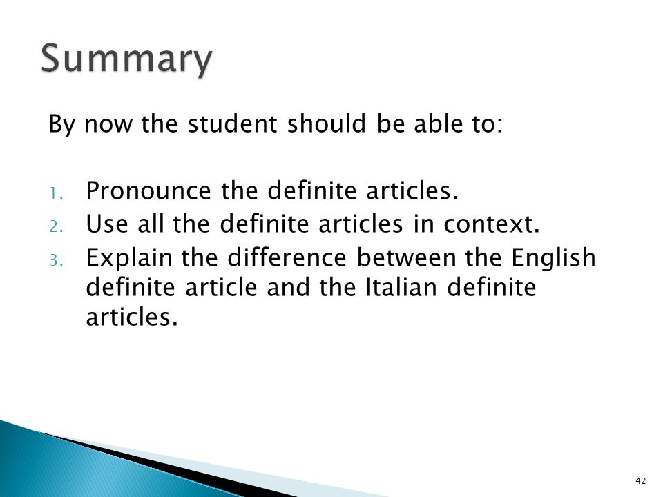 Summary By now the student should be able to: