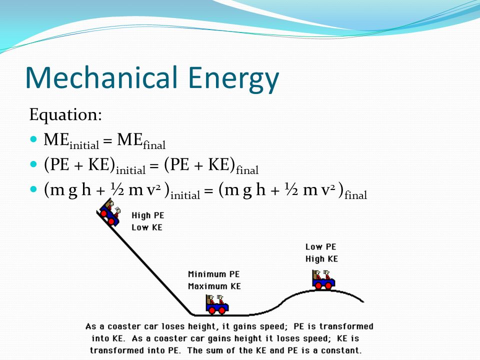 Energy Continued Unit ... Formula Of Mechanical Energy