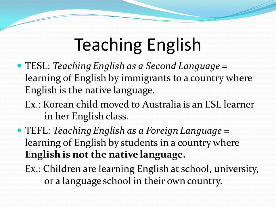 teching english as esl to children The requirements to teach esl abroad vary by country, but typically require at least a bachelor's degree and an esl teaching qualification, such as a tefl certificate a tefl (teaching english as a foreign language) certificate prepares educators for teaching english in countries where english is not the native language and few english immersion opportunities exist for students.
