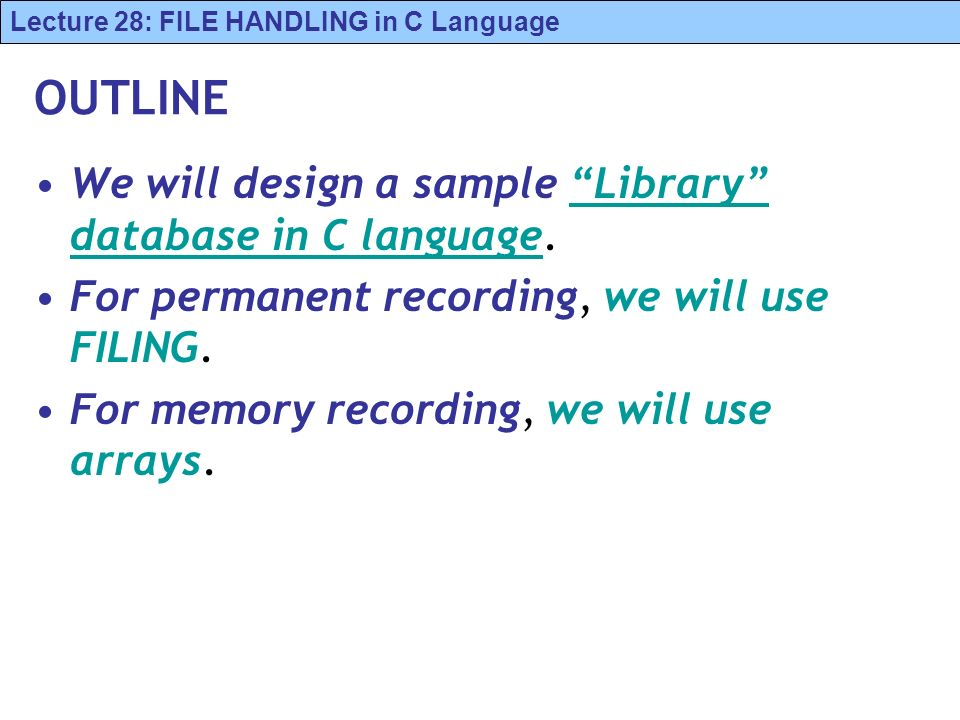 outline we will design a sample library database in c language - Library Database Design