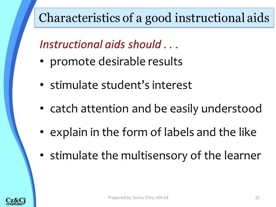 Characteristics of a good instructional aids