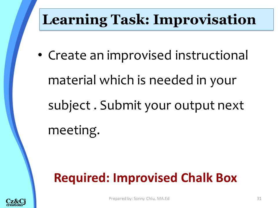 Learning Task: Improvisation