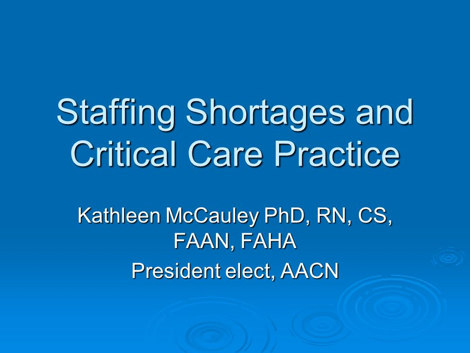 Staffing shortages and critical care practice ppt video online staffing shortages and critical care practice malvernweather Gallery