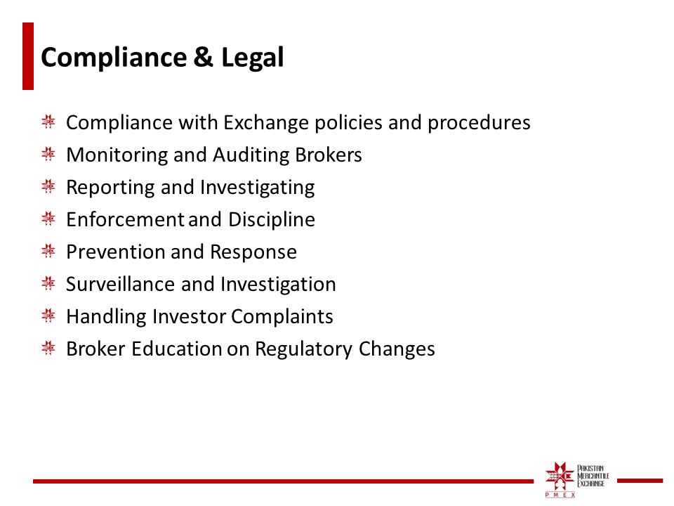 compliance issues and brokerage procedures of Broker and trading compliance: make your investment pay off 2 executive overview financial services organizations throughout the world are under growing pressure as they face.