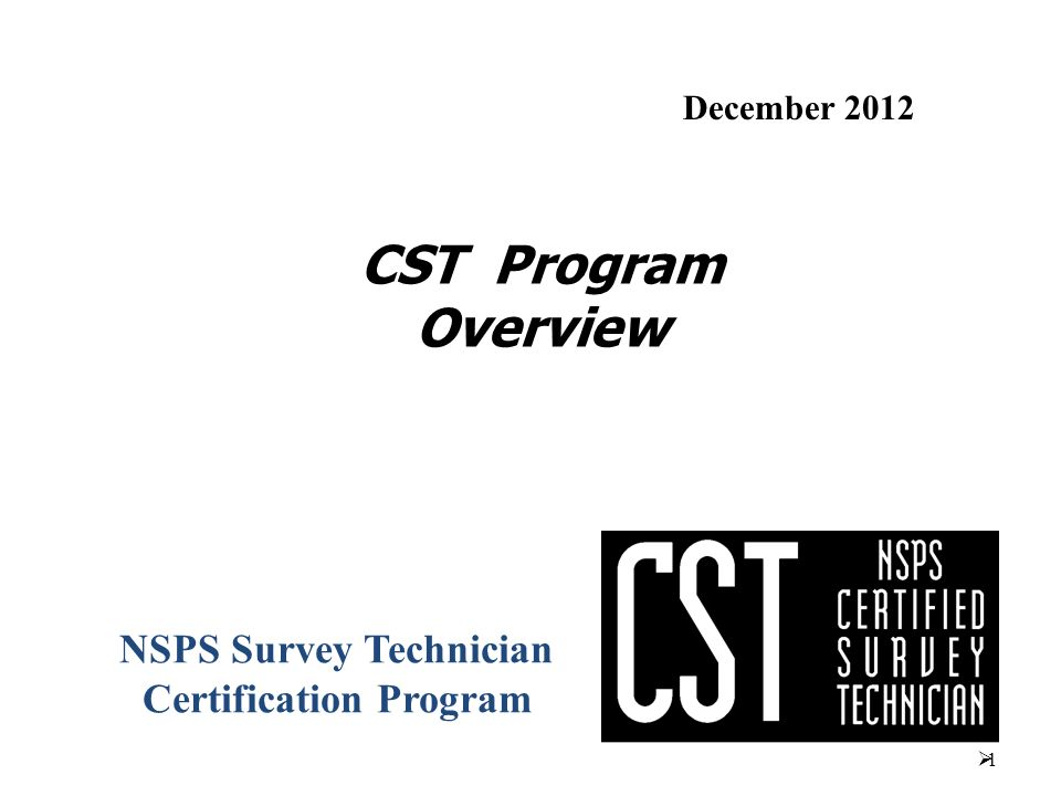 Nsps Survey Technician Certification Program Ppt Video Online Download