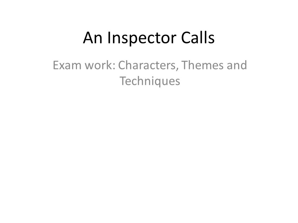 inspector calls does priestly introduce theme responsibili Social class theme home oxnotes gcse/igcse revision gcse english literature theme of : an inspector calls j b priestley is trying to show that the.
