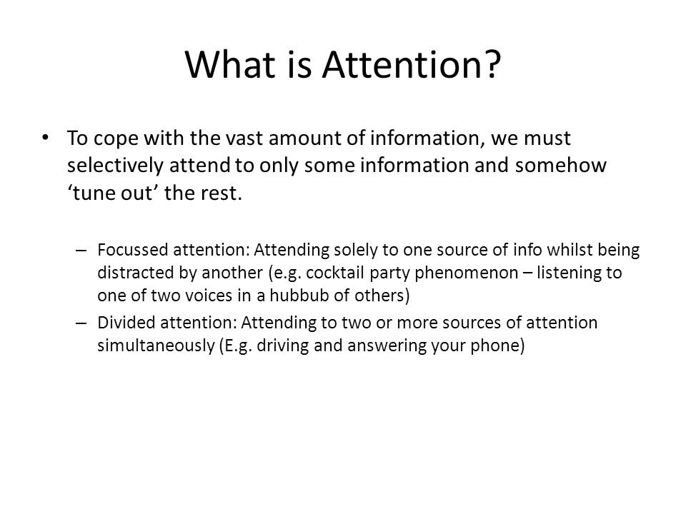 Explanations of the phenomena of divided attention