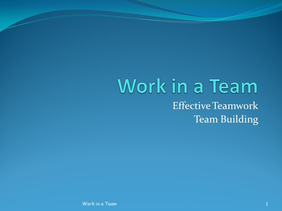 Effective Teamwork Team Building