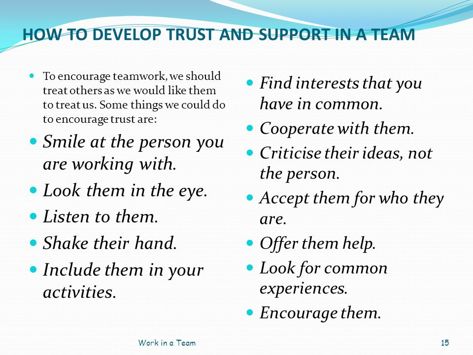 HOW TO DEVELOP TRUST AND SUPPORT IN A TEAM