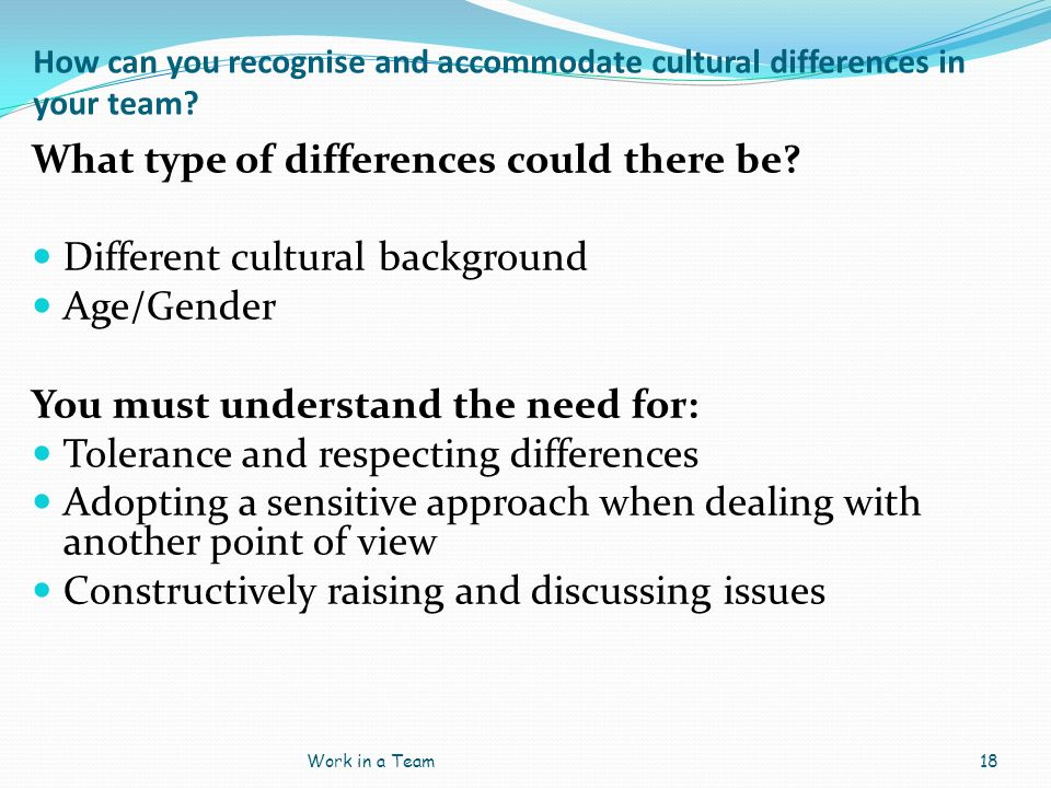 What type of differences could there be Different cultural background