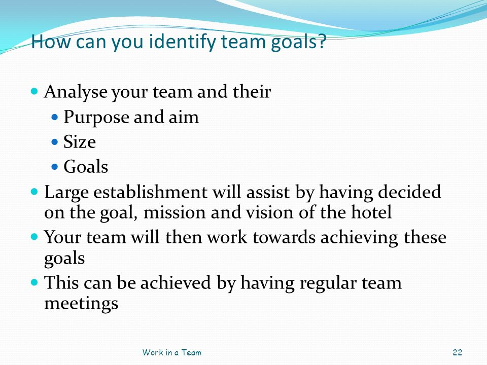 How can you identify team goals