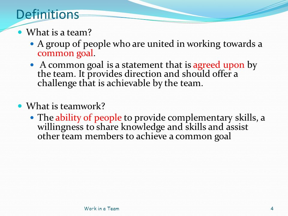 Definitions What is a team