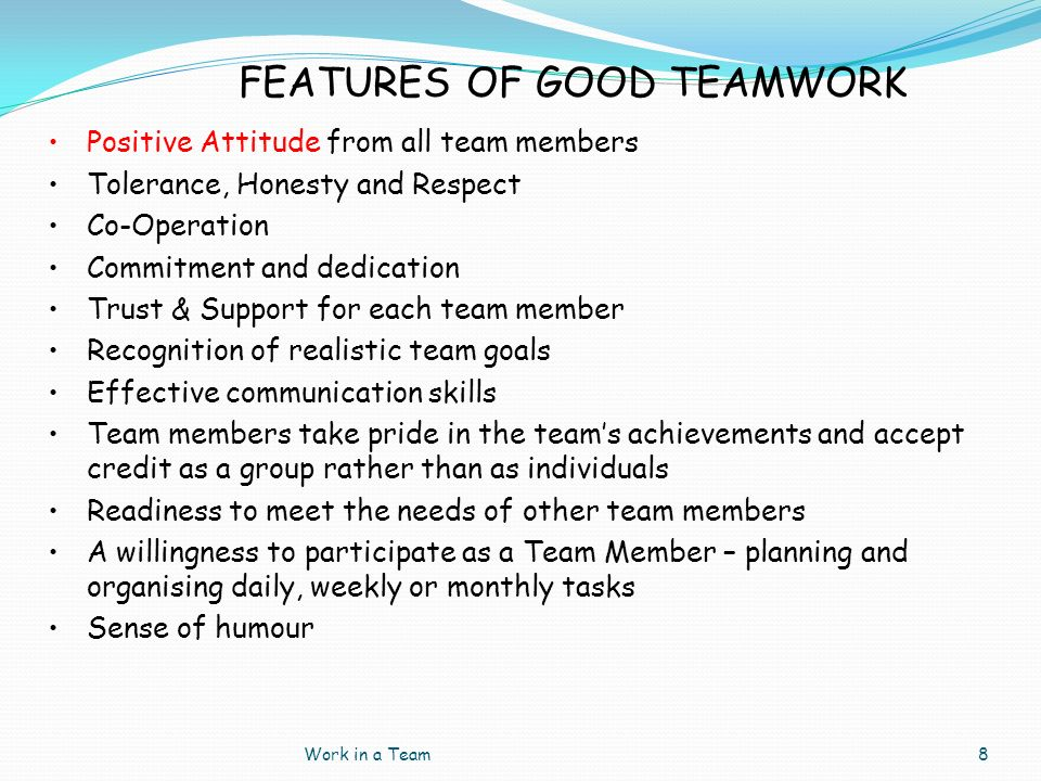 FEATURES OF GOOD TEAMWORK