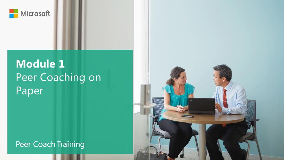 Module 1 Peer Coaching on Paper Peer Coach Training