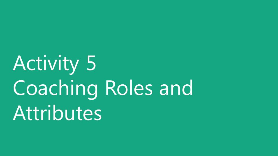 Activity 5 Coaching Roles and Attributes