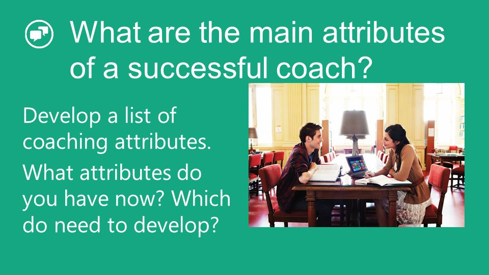 What are the main attributes of a successful coach