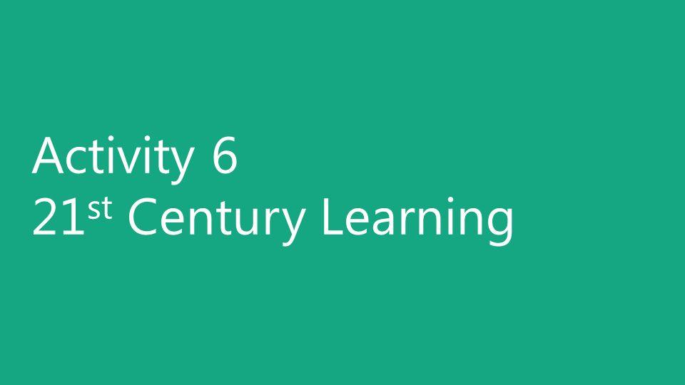 Activity 6 21st Century Learning