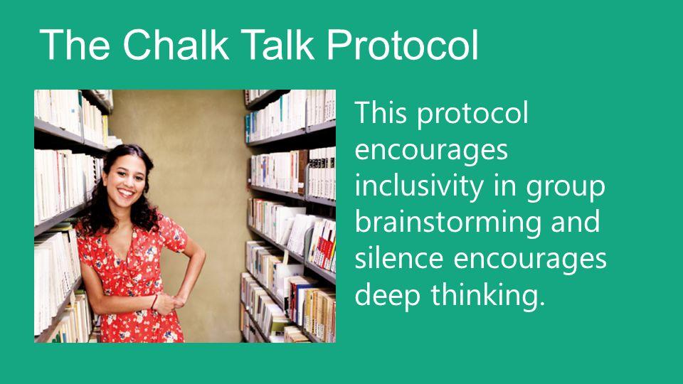 The Chalk Talk Protocol