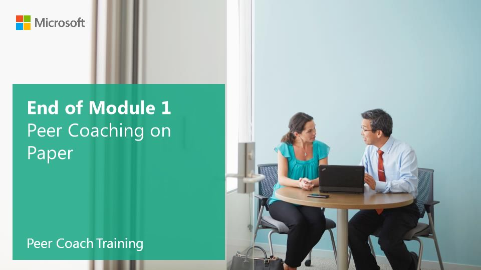 End of Module 1 Peer Coaching on Paper Peer Coach Training