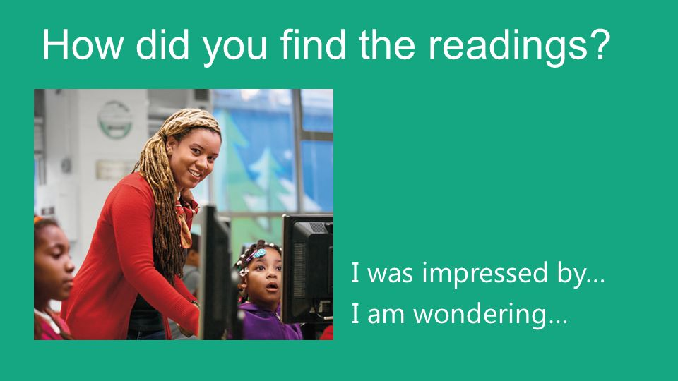 How did you find the readings