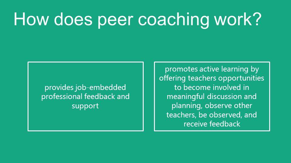 How does peer coaching work