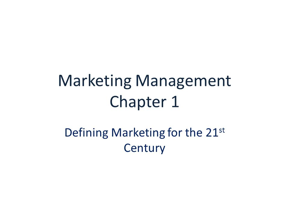 marketing management chapter 1 7