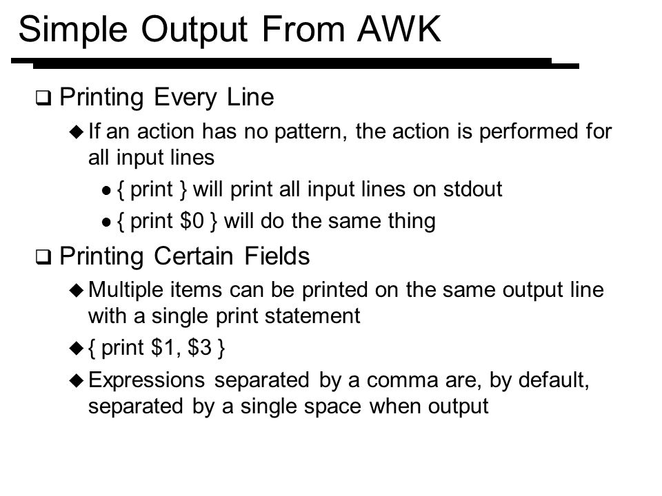 Simple Output From AWK Printing Every Line Printing Certain Fields