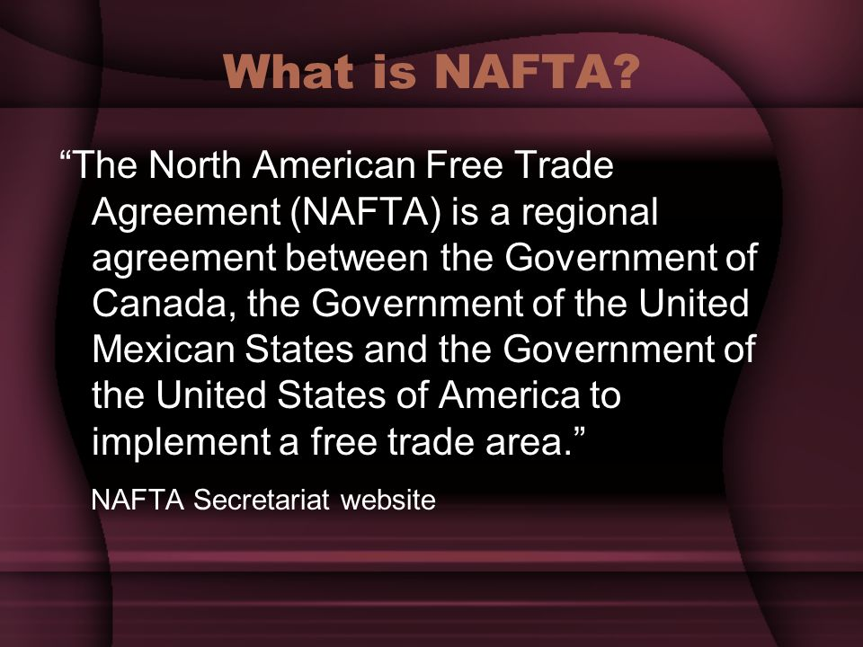 Nafta What Is It Good For Ppt Video Online Download