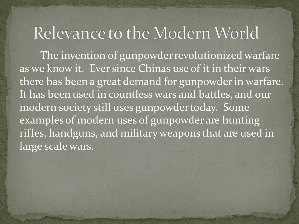 the use of gunpowder in warfare in the twentieth century Bombs were another use for gunpowder  the development of field artillery and handguns in the late 15th century  modern warfare modern gunpowder is made .
