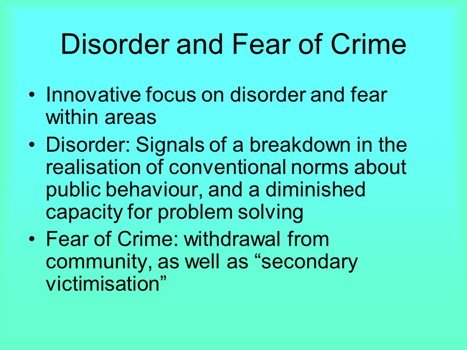 fear of crime dissertation Exposure to violent crime, fear of crime, and traumatic stress symptomatology sarah-kate engelbrecht a dissertation submitted to the faculty of arts, university of the witwatersrand.