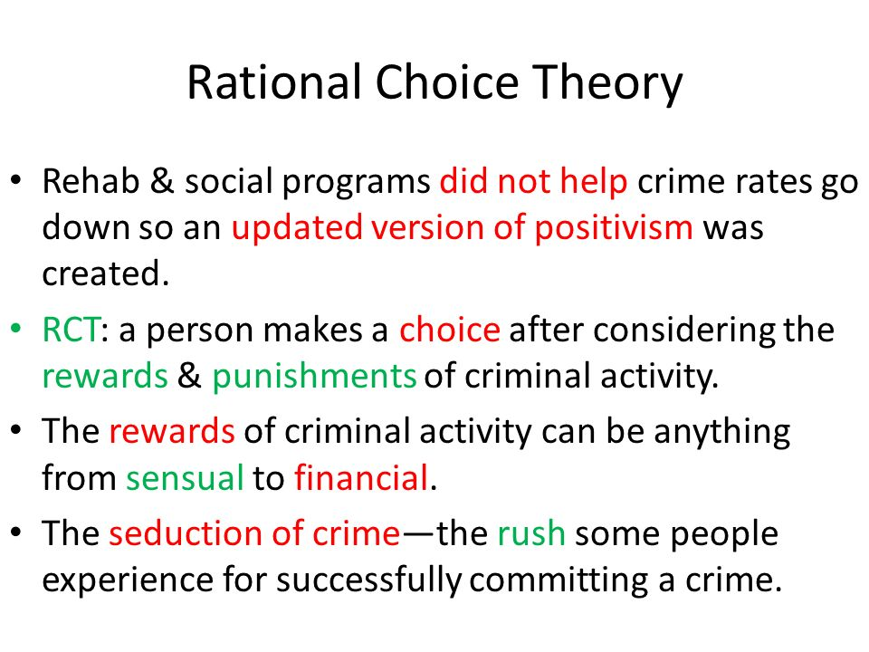 how do choice theories of crime affect society Crime: free will or poor choice abstract this is a social phenomenon, known as crime crime is known as a deviant behavior that violates existing norms, in.