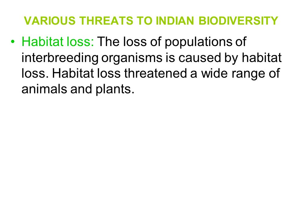 VARIOUS THREATS TO INDIAN BIODIVERSITY