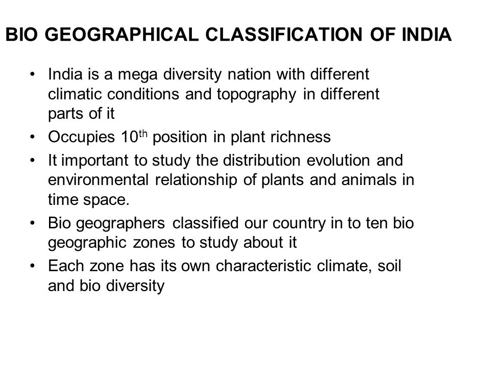 BIO GEOGRAPHICAL CLASSIFICATION OF INDIA