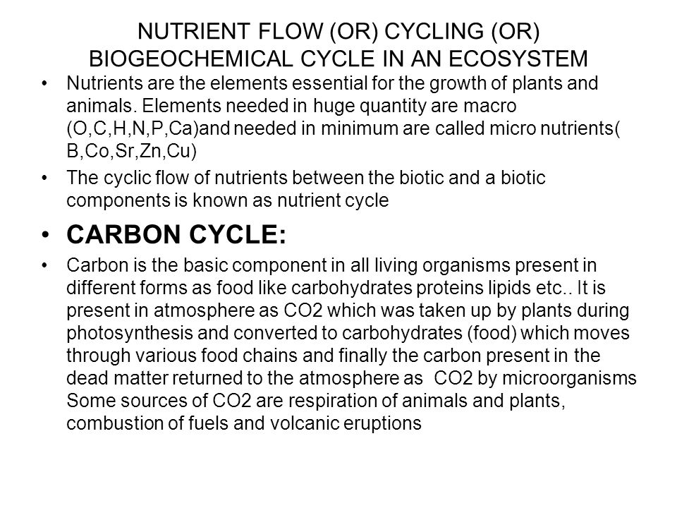NUTRIENT FLOW (OR) CYCLING (OR) BIOGEOCHEMICAL CYCLE IN AN ECOSYSTEM