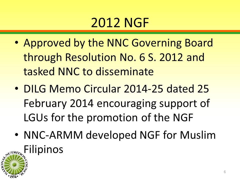 2012 NGF Approved by the NNC Governing Board through Resolution No. 6 S. 2012 and tasked NNC to disseminate.