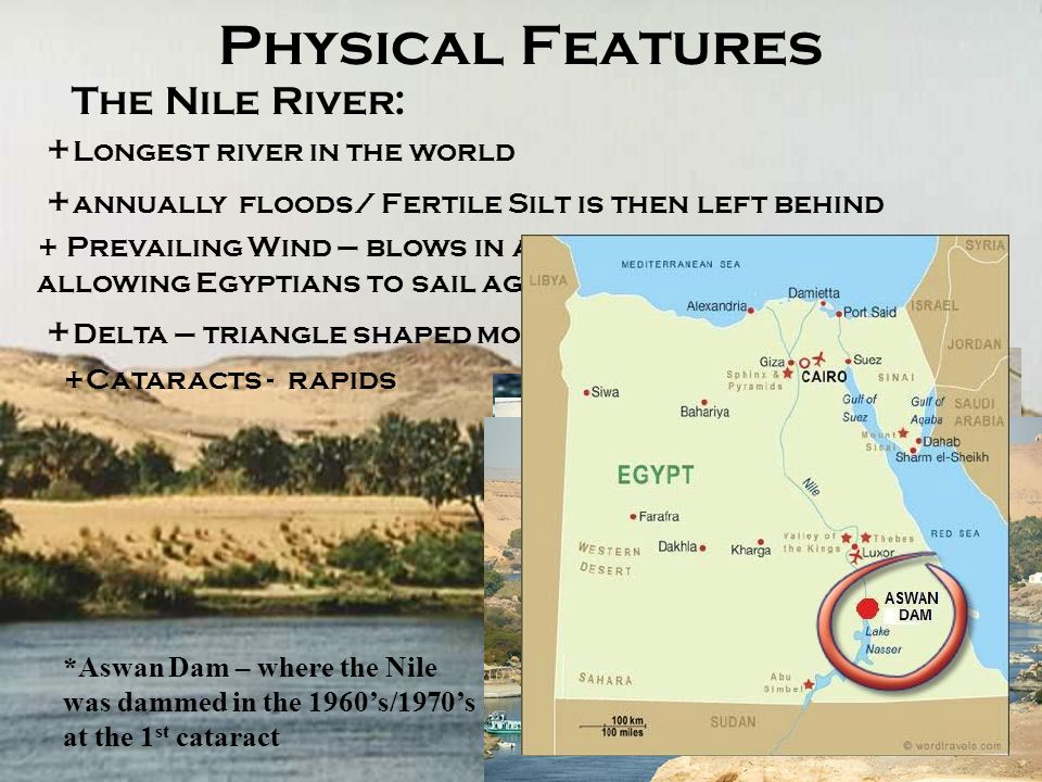 comparing physical features of egypt and Isolated with desert and sea barriers, possessing a physical environment  700  bce, many egyptian cultural elements were preserved and.