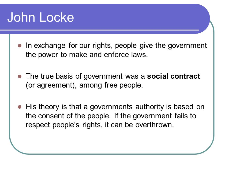 an overview of the ideas of john locke a thinker and philosopher John locke locke was an english philosopher and political thinker born in  wrington, england in 1632 he is best known for his beliefs about government  and.