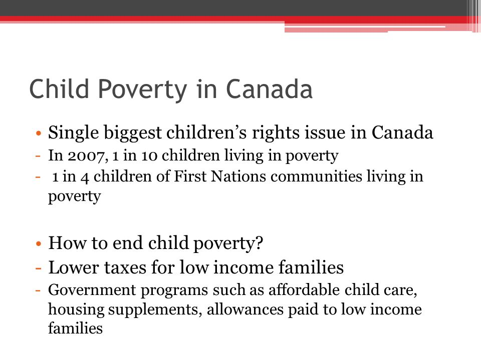 a discussion on the issue of child poverty in canada Taking action on child poverty discussion paper tools to develop and implement an advocacy framework to address child poverty issues 1989 all-party house of commons resolution to end child poverty in canada by the year 2000 for more information.