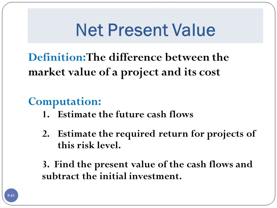 the difference between the present value The difference between the present value of the future cash flows from an investment and the amount of investment present value of the expected cash flows is computed by discounting them at the required rate of return.