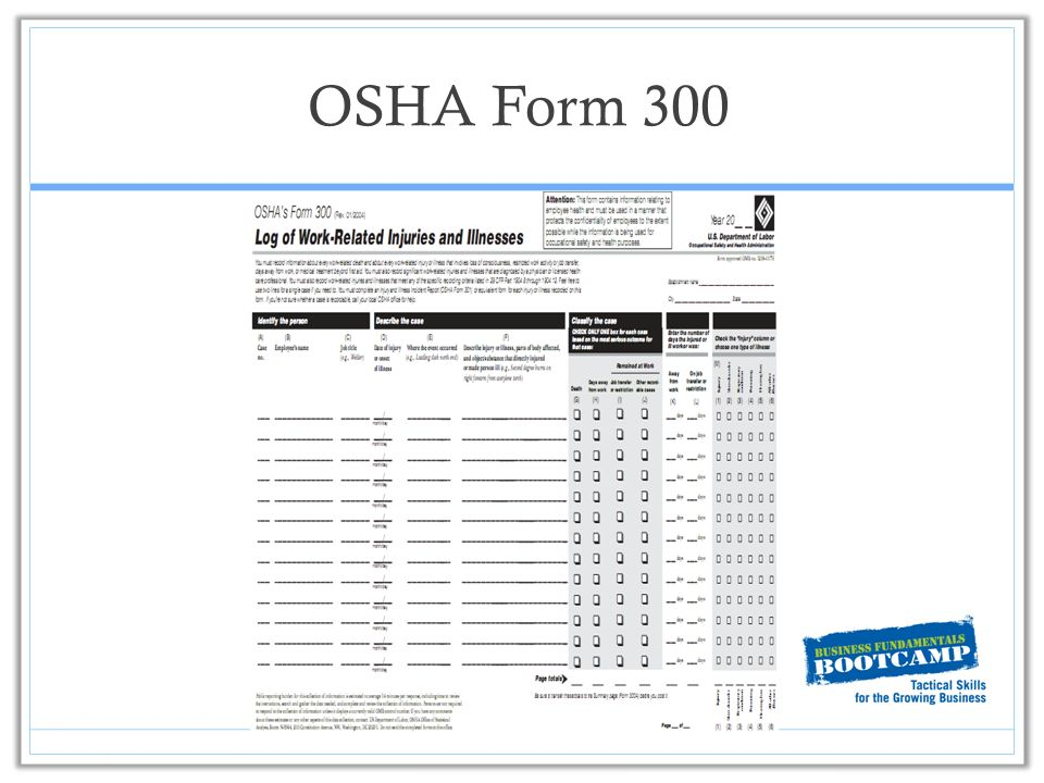 Osha Forms 300 & 300A: Your Painless Path To Compliance By The Feb