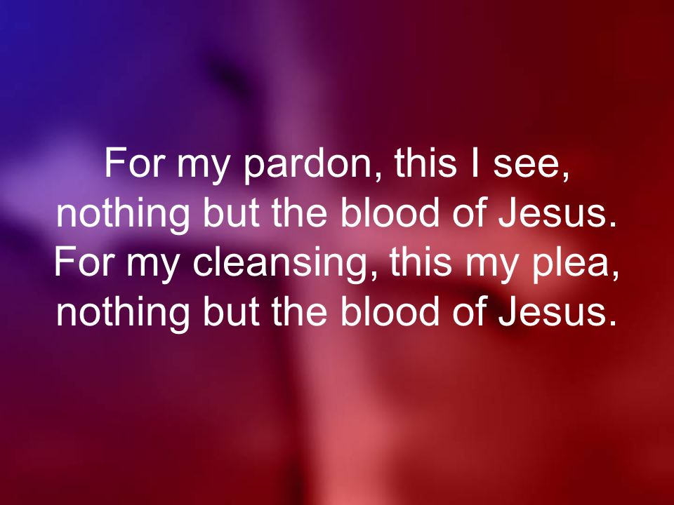 The blood of jesus washes me lyrics